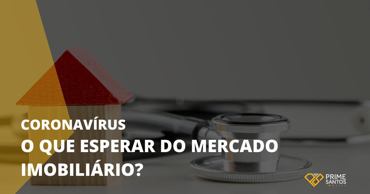 Coronavírus: o que esperar do mercado imobiliário? | Na imagem tem uma casinha de madeira e um estetoscópio